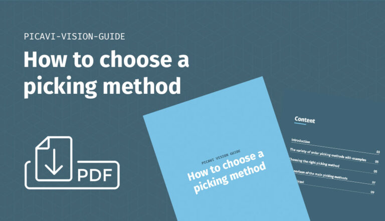 Picavi Vision Guide Choosing the right picking method