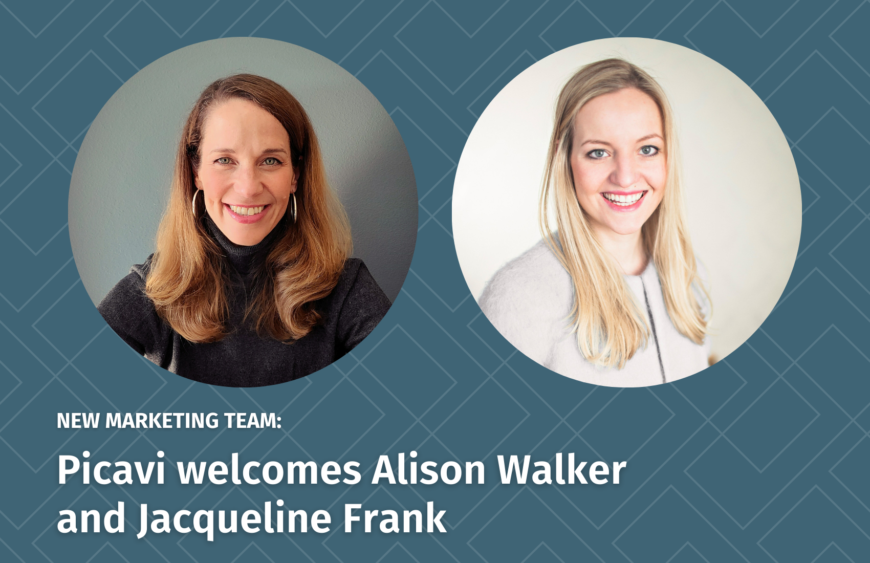 Alison Walker and Jacqueline Frank - New Marketing Team at Picavi